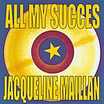 Jacqueline Maillan All My Succes