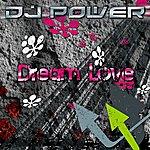 DJ Power Dream Love