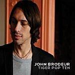 John Brodeur Tiger Pop Ten