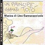 Lino Cannavacciuolo O.S.T. Un Principe Chiamato Totò