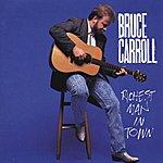 Bruce Carroll Richest Man In Town
