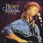 Bruce Carroll One Summer Evening: Live