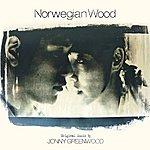 Jonny Greenwood Norwegian Wood Ost