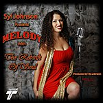 Melody Syl Johnson Presents Melody With The Rebirth Of Soul