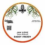 Daddy Freddy Jah Love