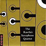 Rascher Saxophone Quartet The Rascher Saxophone Quartet