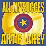 Art Blakey All My Succes - Art Blakey