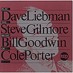Dave Liebman Plays The Music Of Cole Porter
