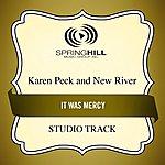 Karen Peck & New River It Was Mercy (Studio Track)