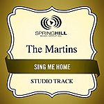 The Martins Sing Me Home (Studio Track)