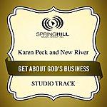 Karen Peck & New River Get About God's Business (Studio Track)