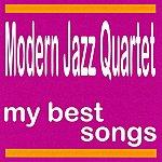 The Modern Jazz Quartet My Best Songs - Modern Jazz Quartet