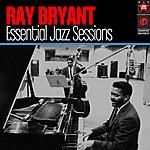 Ray Bryant Trio Essential Jazz Sessions