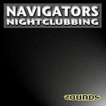 The Navigators Nightclubbing
