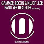 Gammer Bang Yer Head Off (155 Bpm Mix)