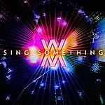 The Welcome Matt Sing Something - Single
