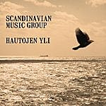 Scandinavian Music Group Hautojen Yli