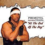 Primevil At The End Of The Day (Feat. Tejada) - Single