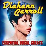 Diahann Carroll Essential Vocal Greats