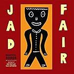 Jad Fair Beautiful Songs Vol 3 (The Best Of Jad Fair)