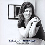 Kelly Ann Monahan The Real Sweet Thing