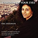 Eric Anderson Freedom In Your Eyes
