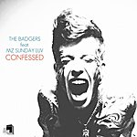 The Badgers Confessed (Feat. Mz Sunday Luv)