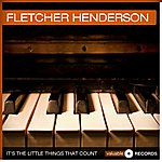 Fletcher Henderson It's The Little Things That Count
