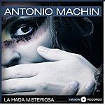 Antonio Machin La Hada Misteriosa
