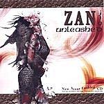 Zan Unleashed