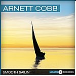 Arnett Cobb Smooth Sailin'