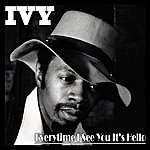 Ivy Everytime I See You It's Hello (Digitally Remastered)