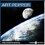 Art Pepper The Continental
