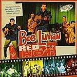 Bob Luman Is Red Hot!