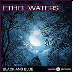 Ethel Waters Black And Blue