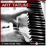 Art Tatum It Had To Be You