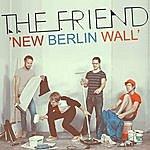 Friend New Berlin Wall