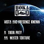 Vista Their Prey / Water Torture