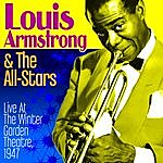 Louis Armstrong & His All-Stars Live At The Winter Garden Theatre 1947