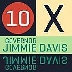 Jimmie Davis 10 X Governor Jimmie Davis-Ep
