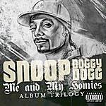 Snoop Dogg Me And My Homies - Album Trilogy