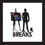 The Breaks Odd Man Out