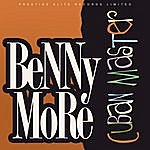 Beny Moré Cuban Great - The Classic Years