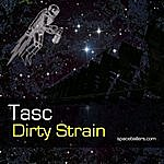 T.A.S.C. Dirty Strain