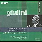Carlo Maria Giulini Giulini - Weber: Overture To Der Freischutz - Schubert: Symphony No. 9 - Britten: Overture To The Building Of The House (1968-1975)