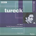 Rosalyn Tureck Tureck - Bach: The Well-Tempered Clavier, Book 2