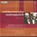 Gennady Rozhdestvensky Rozhdestvensky & Rostropovich - Tchaikovsky: Symphony No. 4 - Shostakovich: Cello Concerto No. 1