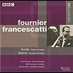 Sir Colin Davis Fournier & Francescatti - Dvorak: Cello Concerto - Brahms: Double Concerto