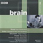 Dennis Brain Brain - Mozart, Britten, Schumann, Milhaud, Fricker