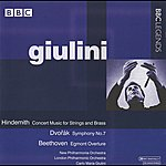 Carlo Maria Giulini Giulini - Hindemith: Concert Music - Dvorak: Symphony No. 7 - Beethoven: Egmont Overture